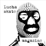 Luchaskate Magazine